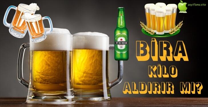 Bira Kilo Aldırır mı?
