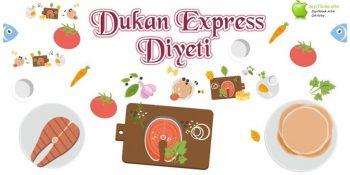 Dukan Express Diyeti | 7 Günde 5 Kilo Verdiren Diyet