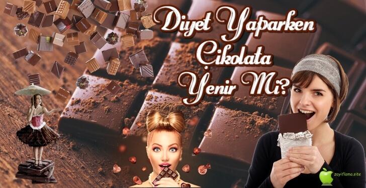 Diyet Yaparken Çikolata Yenir Mi?