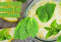 Limon Tuzu ve Nane ile Zayıflama | 1 Haftada 4 Kilo