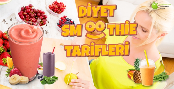 Diyet Smoothie Tarifleri ve Kalorileri