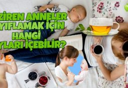 Emziren Anneler Zayıflamak İçin Hangi Çayları İçebilir?