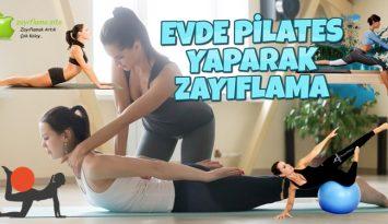 Pilates Zayıflatır Mı? (Videolu) Evde Pilates Yaparak Zayıflayanlar