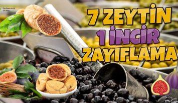7 Zeytin 1 İncir Kürü ile Zayıflama